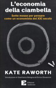 """Copertina del libro """"L'economia della ciambella"""" di Kate Raworth"""