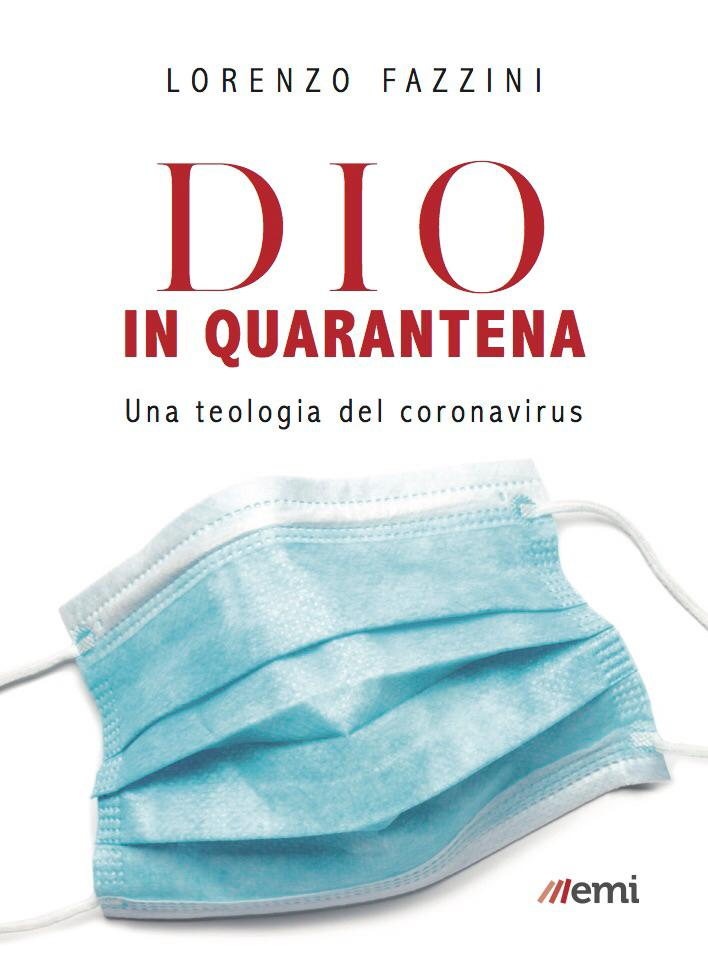 Una teologia del Coronavirus